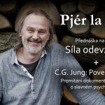 Pjér la Šé'z: Síla odevzdání + promítání filmu C. G. Jung: Povedený kacíř